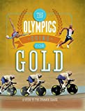 The Olympics: Going for Gold: A Guide to the Summer Games