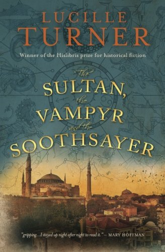 The Sultan, the Vampyr and the Soothsayer