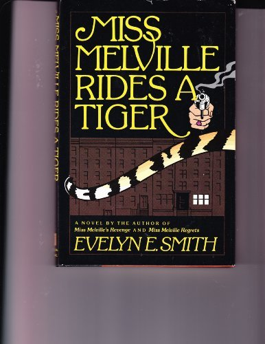 Miss Melville rides a Tiger