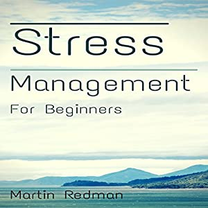 Stress Management for Beginners Audiobook