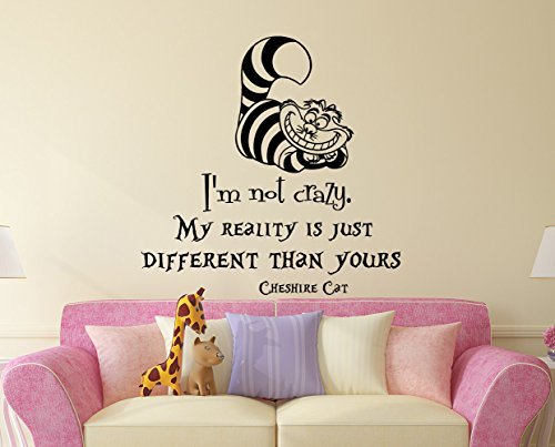 Alice in Wonderland Quote Wall Decal I'm Not Crazy Vinyl Sticker Decals Quotes Wall Decal Quote Decor Cheshire Cat Sayings Nursery Atr x38]()