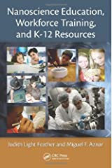 Nanoscience Education, Workforce Training, and K-12 Resources Paperback