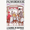 A Damsel in Distress Audiobook by P. G. Wodehouse Narrated by Frederick Davidson