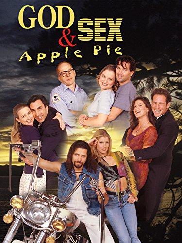 (God, Sex & Apple Pie)