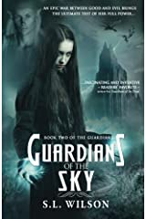Guardians of the Sky: Volume 2 (Guardian Series) by S. L. Wilson (2016-01-21) Paperback