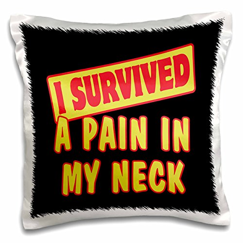 3D Rose I Survived a Pain in My Neck Survial Pride & Humor D