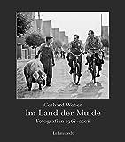 Im Land der Mulde: Fotografien 1968-2008