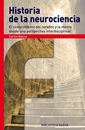 Descargar Libro Historia De La Neurociencia Carlos Blanco