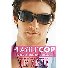 Playin' Cop: Heroes of Henderson