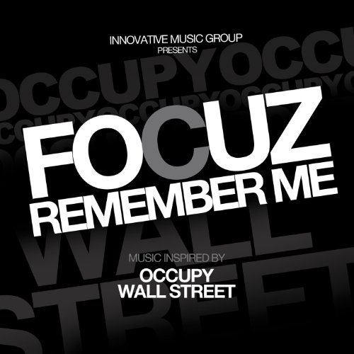 Wall Street Single (Remember Me (Music Inspired By Occupy Wall Street) - Single [Explicit])