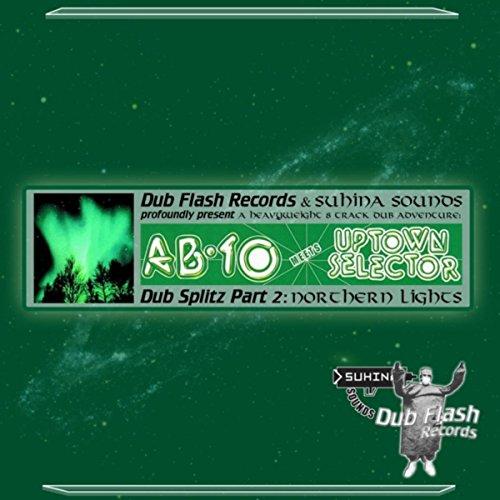 Dub Splitz, Pt. 2: Northern Lights