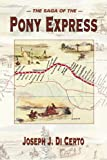 img - for The Saga of the Pony Express book / textbook / text book