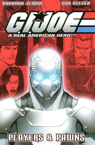 G.I. Joe Volume 6: Players & Pawns (G. I. Joe (Graphic Novels)) (v. 6)