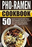 Best Ten Speed Press Cookbooks - Pho-Ramen Cookbook: 50 Have It Your Way Pho Review