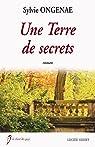 Terre de secrets par Ongenae