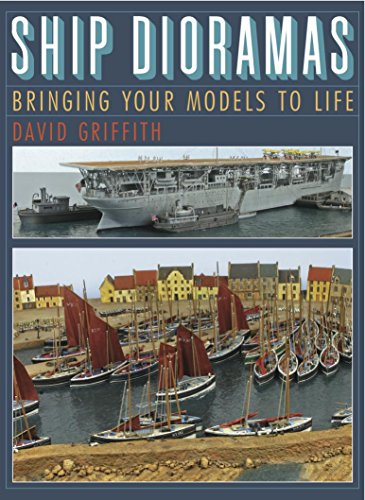 Amazon ship dioramas bringing your models to life ebook david ship dioramas bringing your models to life by griffith david fandeluxe Images