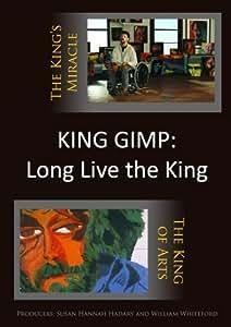 King Gimp: Long Live the King