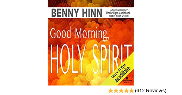 Amazon com: Good Morning, Holy Spirit (Audible Audio Edition