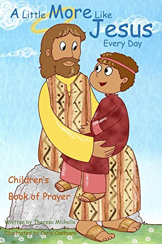 Children's Book of Prayer: A Little More Like Jesus Every Day