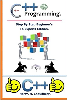 Book C++ Programming :: Step By Step Beginner's To Experts Edition.