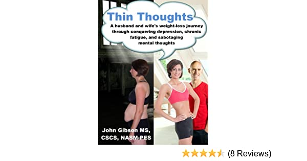 Thin Thoughts A Husband And Wife S Weight Loss Journey Through
