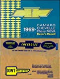 1969 CHEVY CAMARO OWNERS INSTRUCTION & OPERATING MANUAL PLUS A PROTECTIVE ENVELOPE- USERS GUIDE - INCLUDES; Z28, Z-28, RS, SS, RALLY SPORT, SUPER SPORT 69