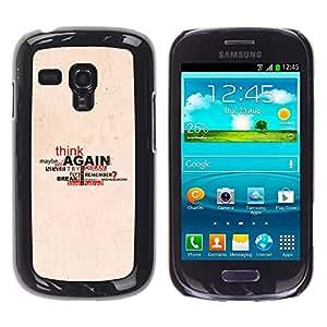 TECHCASE**Cubierta de la caja de protección la piel dura para el ** Samsung Galaxy S3 MINI NOT REGULAR! I8190 I8190N ** Love Think Dream Maybe Again Quote Life