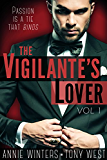 The Vigilante's Lover: A Romantic Suspense Thriller (The Vigilantes Book 1)