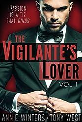 The Vigilante's Lover: A Romantic Suspense Thriller (The Vigilantes Book 1)