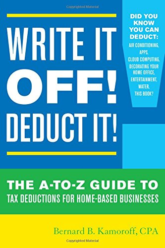 Write It Off! Deduct It!: The A-to-Z Guide - front