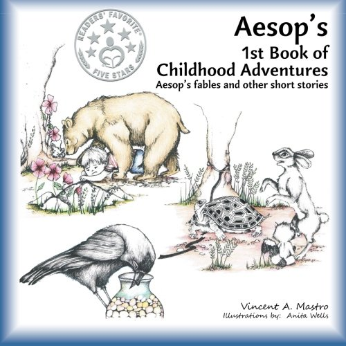 AESOP'S 1ST BOOK OF CHILDHOOD ADVENTURES