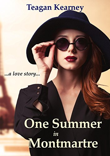 One Summer in Montmartre by TEAGAN KEARNEY
