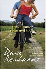 The Summer I Learned to Fly by Reinhardt, Dana (2012) Paperback Paperback
