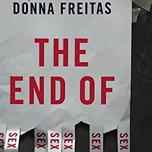 The End of Sex Audiobook