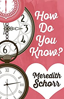 How Do You Know? by [Schorr, Meredith]