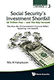 img - for Social Security's Investment Shortfall: $8 Trillion Plus - and The Way Forward (World Scientific Series in Finance) by Nils H Hakansson (2012-09-26) book / textbook / text book