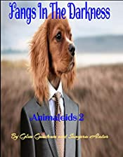 Fangs In the Darkness (Animaloids Book 1)