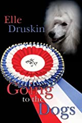 Going to the Dogs Kindle Edition