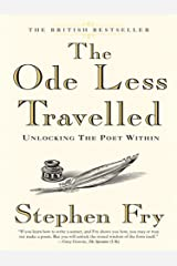 The Ode Less Travelled: Unlocking the Poet Within Kindle Edition