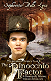 The Pinocchio Factor (The Alexander Legacy Book 2)
