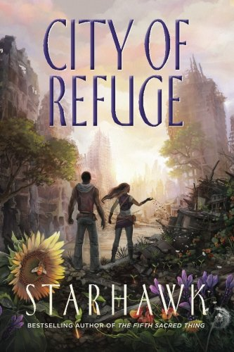 City of Refuge (The Fifth Sacred Thing) (Volume 3)