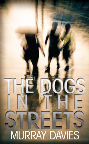 book cover of The Dogs in the Streets