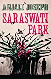 Front cover for the book Saraswati Park by Anjali Joseph