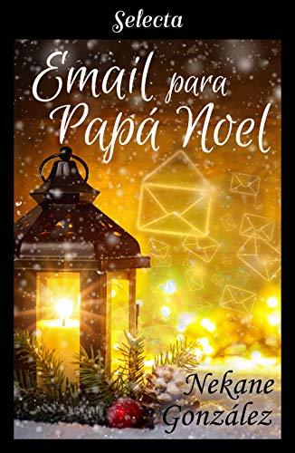 Email para Papá Noel (Spanish Edition)