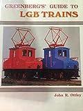 Greenbergs guide to LGB trains