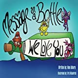 Message in a Bottle by Ron Albury (2012-12-03)
