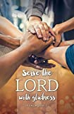 Servanthood Bulletin - ''Serve the Lord with gladness'' - KJV - (Package of 100)