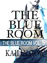 The Blue Room Vol. 5: The Blue Room Series