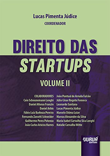 Direito das Startups - Volume 2