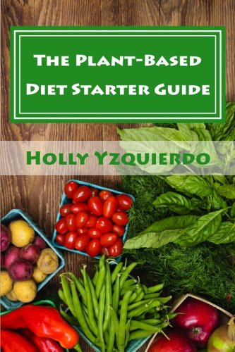 the-plant-based-diet-starter-guide-how-to-cook-shop-and-eat-well